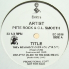 PETE ROCK  & CL SMOOTH : THEY REMINISCE OVER YOU