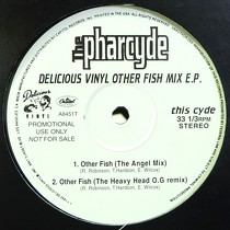 PHARCYDE : DELICIOUS VINYL OTHER FISH MIX E.P.