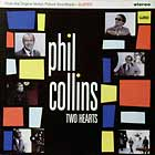 PHIL COLLINS : TWO HEARTS