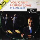 PHIL COLLINS : YOU CAN'T HURRY LOVE