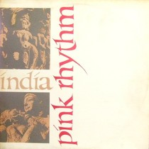 PINK RHYTHM : INDIA  / MORE AND MORE
