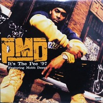 PMD  ft. MOBB DEEP : IT'S THE PEE '97