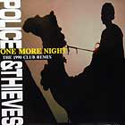 POLICE & THIEVES : ONE MORE NIGHT