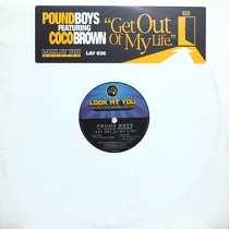 POUND BOYS  ft. COCO BROWN : GET OUT OF MY LIFE