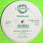 POWER JAM : NOTHING COMPARES 2 U
