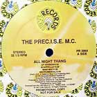 PREC.I.S.E. M.C. : ALL NIGHT THANG