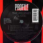 PROPHET L-CEE : THE PROPHECY  / SMPTE GOT IT LOCKED