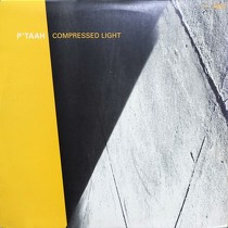 P'TAAH : COMPRESSED LIGHT