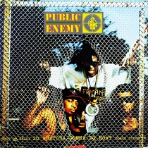 PUBLIC ENEMY : SO WHATCHA GONNA DO NOW?