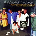 PUFF DADDY  & THE FAMILY : BEEN AROUND THE WORLD