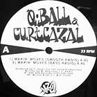 Q BALL & CURTCAZAL : MAKIN' MOVES