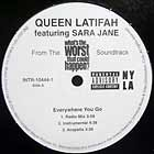 QUEEN LATIFAH  / SNOOP DOGG : EVERYWHERE YOU GO  / **** WHAT THEY SAY