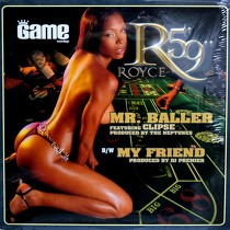"ROYCE DA 5'9"" : MR. BALLER  / MY FRIEND"