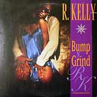 R. KELLY : BUMP N' GRIND  / DEFINITION OF A HOTT...