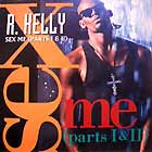 R. KELLY : SEX ME ( PARTS 1 & 2 )  / DEFINITION ...