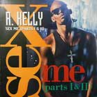 R. KELLY : SEX ME ( PARTS 1 & 2 )  / BORN INTO THE 90'S (REMIX)