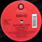 RABEEZ : BEAT DON'T STOP  / MAKE IT HAPPEN