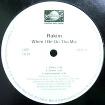 RAKIM : WHEN I BE ON THA MIC