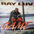 RAY LUV : IN THE GAME