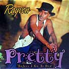 RAYVON : PRETTY (BEFORE I GO TO BED)