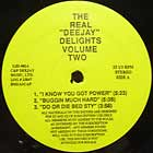 "REAL ""DEEJAY"" DELIGHTS  VOLUME TWO : I KNOW YOU GOT SOUL  / FEEL THE SEXUAL HEALING"