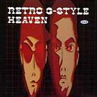 RETRO G-STYLE : HEAVEN  / RIDE