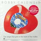BOBBY CALDWELL : WHAT YOU WON'T DO FOR LOVE