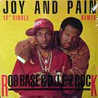 ROB BASE & D.J. E-Z ROCK : JOY AND PAIN  (REMIX)