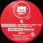 ROB 'N' RAZ CIRCUS : TAKE A RIDE  / IT'S ALL GOOD