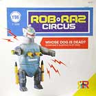ROB 'N' RAZ CIRCUS : WHOSE DOG IS DEAD ?
