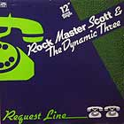 ROCK MASTER SCOTT  & THE DYNAMIC THREE : REQUEST LINE