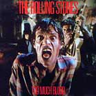 ROLLING STONES : TOO MUCH BLOOD