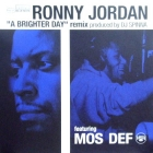 RONNY JORDAN  ft. MOS DEF : A BRIGHTER DAY