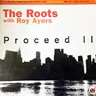 ROOTS  with ROY AYERS : PROCEED II  / PROCEED IV