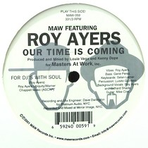 MAW  ft. ROY AYERS : OUR TIME IS COMING