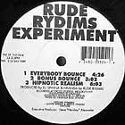 RUDE RYDIMS EXPERIMENT : EVERYBODY BOUCE