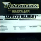 RUNAWAYS  ft. MASTA ACE : EXPRESS DELIVERY