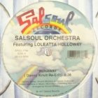 SALSOUL ORCHESTRA  ft. LOLEATTA HOLLOWAY : RUNAWAY