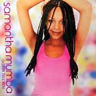 SAMANTHA MUMBA : GOTTA TELL YOU
