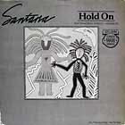 SANTANA : HOLD ON  (EXTENDED DISCO VERSION)
