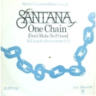 SANTANA : ONE CHAIN (DON'T MAKE NO PRISON)