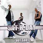 SAT-R-DAY : HOT SHOT