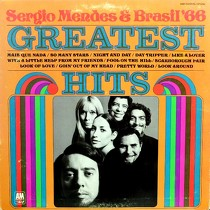 SERGIO MENDES  & BRASIL '66 : GREATEST HITS