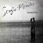 SERGIO MENDES : NEVER GONNA LET YOU GO