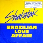 SHAKATAK : BRAZILIAN LOVE AFFAIR