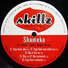 SHAMEKA : IF YOUR LOVE WAS REAL