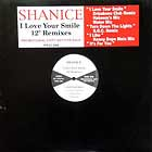 "SHANICE : I LOVE YOUR SMILE  (12"" REMIXES)"
