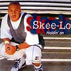 SKEE-LO : HOLDIN' ON