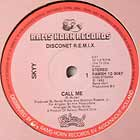 SKYY : CALL ME  (DISCONET REMIX)