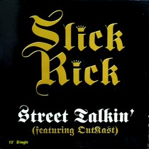 SLICK RICK  ft. OUTKAST : STREET TALKIN'